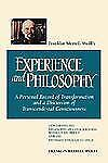 Franklin Merrell-Wolff's Experience and Philosophy : A Personal Record of...