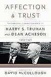 Harry S Truman - Affection And Trust (2010) - Used - Trade Cloth (Hardcover