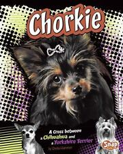 Chorkie: A Cross between a Chihuahua and a Yorkshire Terrier (Snap Boo-ExLibrary