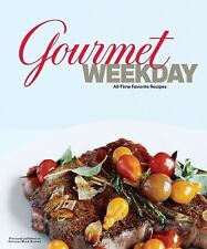 Gourmet Weekday: All-Time Favorite Recipes, Gourmet Magazine, Good Condition, Bo