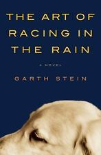 The Art of Racing in the Rain by Garth Stein (2008, Hardcover)