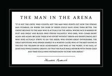 Theodore Teddy Roosevelt the Man in the Arena 13x19 Poster With Black Border