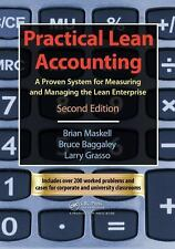 Practical Lean Accounting : A Proven System for Measuring and Managing the...