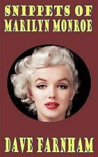Snippets of Marilyn Monroe by Dave Farnham (2014, Paperback)