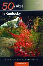 50 Hikes in Kentucky: From the Appalachian Mountains to the Land Between the Lak