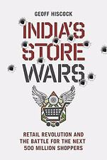 India's Store Wars: Retail Revolution and the Battle for the Next 500 -ExLibrary