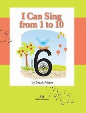 I Can Sing from 1 To 10 by Sarah (2011, Hardcover)