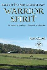 Warrior Spirit (The King of Ireland) (Volume 1)