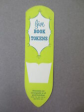 Vintage BOOKMARK Give Book Tokens Always the Thoughtful Gift Old