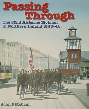 US AIRBORNE WW2 82nd Division History Northern Ireland Second World War USA Army