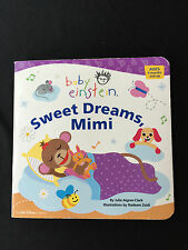 Baby Einstein  Sweet Dreams Mimi  Board Book 9 Months & Up