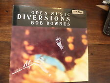 open music - diversions - bob downes - openian BDOM 001