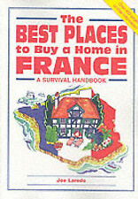 The Best Places to Buy a Home in France by Survival Books (P'back, 2003- 90% off