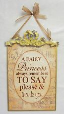 French Provincial Wall Sign A Fairy Princess Remembers to Say Please & Thank You