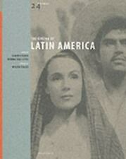 The Cinema of Latin America (24 Frames) by Alberto Elena; Marina Díaz López; ...