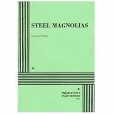 Steel Magnolias by R. Harling (1988) Dramatists Play Service Inc  FREE SHIPPING