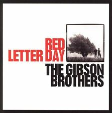 Red Letter Day by The Gibson Brothers (CD, Jan-2006, Wel)