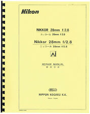 Nikon Nikkor 28mm F2.8 Lens Service & Repair Manual: Ai & Non-Ai Models