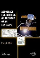Aerospace Engineering on the Back of an Envelope by Irwin E. Alber (2014,...