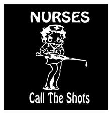 Betty Boop NURSES CALL THE SHOTS RN LPN RNP CCN SCRUBS CAR WINDOW DECAL STICKER