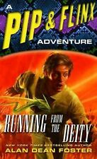 Running from the Deity: A Pip & Flinx Adventure (Adventures of Pip and Flinx), F