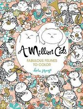 A Million Cats : Fabulous Felines to Color by Lulu Mayo (2016, Paperback)