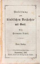 Dichtl: Anleitung zum kindlichen Verkehre mit Gott   1861