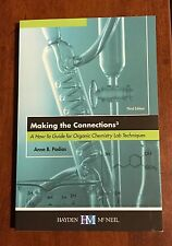 Making the Connections 3 : A How-to Guide for Organic Chemistry Lab...