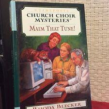 Guideposts Church Choir Maim That Tune Rhonda Blecker Printed HC Free Shipping
