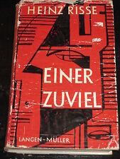 Heinz Risse - Einer zuviel (Roman, gebunden, 1957)