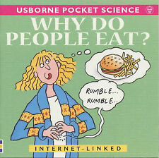 """Why Do People Eat? (Usborne Pocket Science) Kate Needham """"AS NEW"""" Book"""