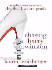 Chasing Harry Winston by Lauren Weisberger (2008, Hardcover, Large Type)