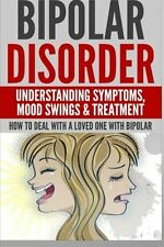 Bipolar Disorder Understanding Symptoms Book By Anthony Wilkenson English Paper