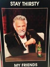 DOS EQUIS THE MOST INTERESTING MAN IN THE WORLD BEER 18 X 12 POSTER MANCAVE SIGN
