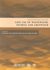 Guidelines for the Safe Use of Wastewater, Excreta And Greywater: Excreta and Gr