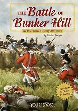 The Battle of Bunker Hill: An Interactive History Adventure (You Choos-ExLibrary