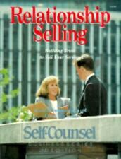 Relationship Selling: Building Trust to Sell Your Service (Self-Counsel Business