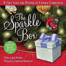The Sparkle Box: A Gift with the Power to Change Christmas, Jill Hardie