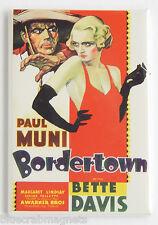Bordertown FRIDGE MAGNET movie poster bette davis