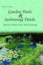 Garden Pools and Swimming Ponds Design, Construction, and Landscape-ExLibrary