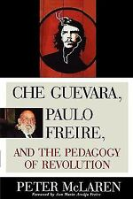 Culture and Education: Che Guevara, Paulo Freire and the Pedagogy of...