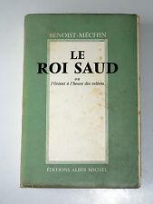 Saoud ben Abdelaziz Al-Saoud 1902-1969 2e Roi d'Arabie saoudite Canal de Suez