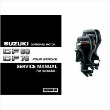 Suzuki DF60 DF70 Four Stroke Outboard Motor Service Repair Manual CD .. DF 60 70