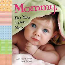 Mommy, Do You Love Me? by Ron Berry