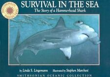 Survival in the Sea: The Story of a Hammerhead Shark (Smithsonian Oceanic Colle