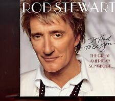 Rod Stewart / The Great American Songbook - It Had To Be You