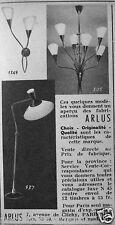 PUBLICITÉ 1957 ARLUS APPLIQUE LAMPADAIRE LUSTRE - ADVERTISING