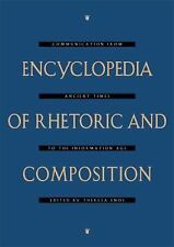 Encyclopedia of Rhetoric and Composition: Communication from Ancient Times to th