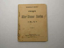 After Dinner Stories Wehman Bros' Brothers Copyright 1910 Old Antique Vintage