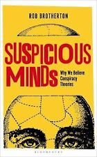 Suspicious Minds: Why We Believe Conspiracy Theories, Brotherton, Rob, Very Good